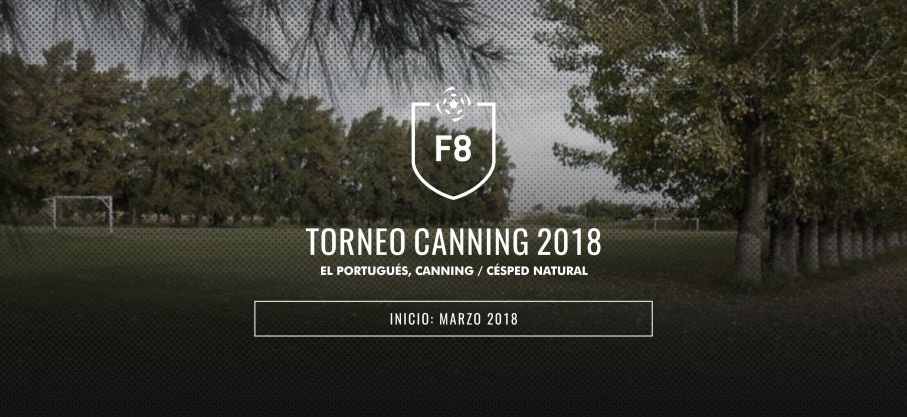 F8 Torneo Canning 2018